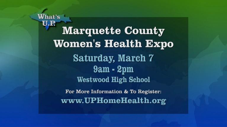 What's U.P.: Marquette County Womens Health Expo
