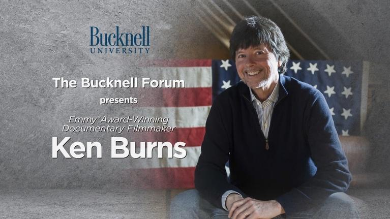 Bucknell Forum: Ken Burns