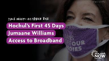 Hochul's First 45 Days, Jumaane Williams, Broadband Access