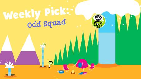 Weekly Pick Odd Squad Odd Squad Videos Pbs Kids