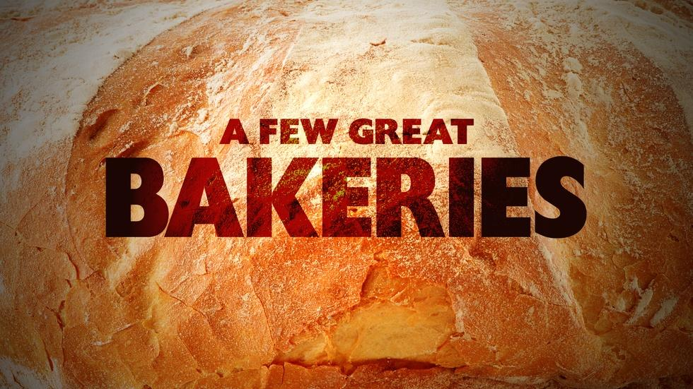 Preview: A Few Great Bakeries image