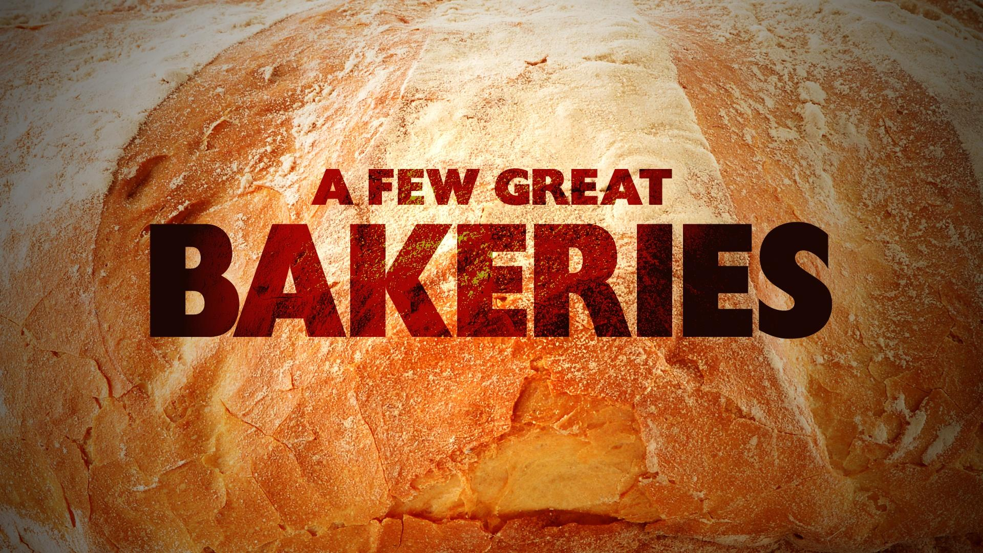 A Few Great Bakeries