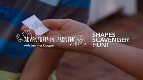 Adventures in Learning -- Shapes Scavenger Hunt