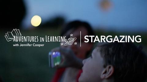 Adventures in Learning -- Stargazing