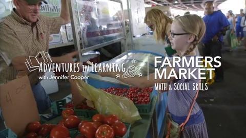 Adventures in Learning -- Farmers Market