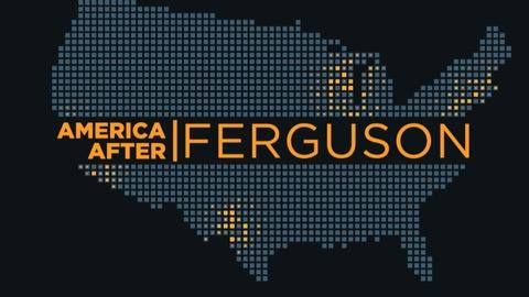 America After Ferguson -- Full Episode