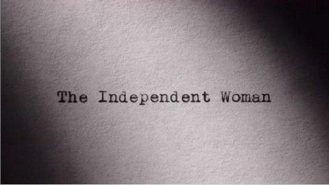 S1 E1: The Independent Woman