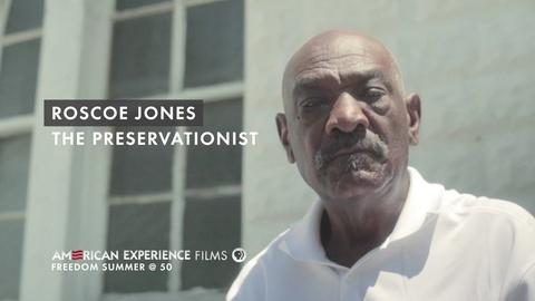 "American Experience -- S26 Ep6: Roscoe Jones - ""The Preservationist"""