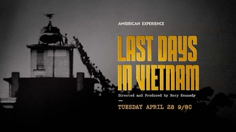 American Experience -- Last Days in Vietnam Preview