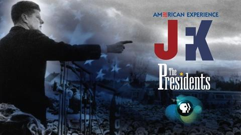American Experience -- The Presidents 2016: JFK