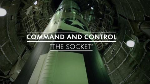 American Experience -- Command and Control The Socket