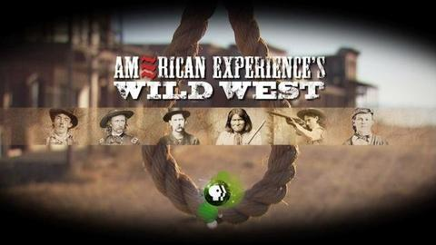 American Experience -- S24: Wild West Preview