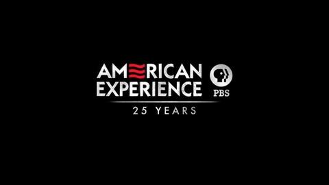 American Experience -- AMERICAN EXPERIENCE's 25th Anniversary