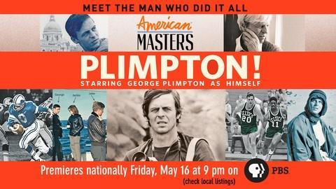 American Masters -- S28 Ep5: Plimpton! Starring George Plimpton as Himself - Ful