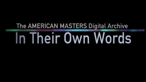 American Masters -- In Their Own Words Trailer