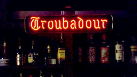 Life at the Troubadour