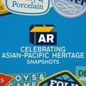 Snapshots | Celebrating Asian-Pacific Heritage