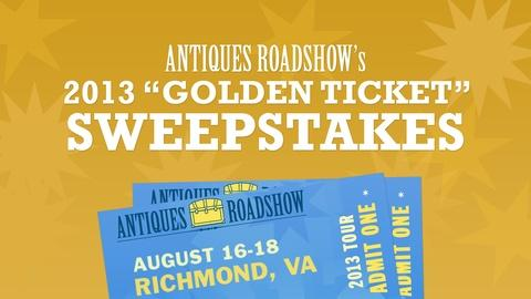 Antiques Roadshow -- Golden Ticket Sweepstakes