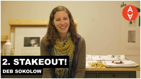 The Art Assignment -- Stakeout! - Deb Sokolow