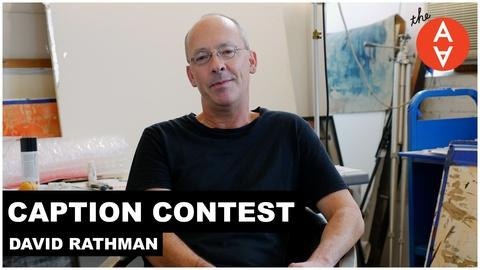 The Art Assignment -- S2 Ep31: Caption Contest - David Rathman