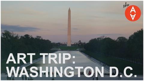 The Art Assignment -- S2 Ep32: Art Trip: Washington D.C.