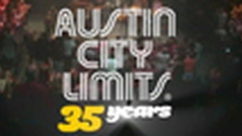 Austin City Limits -- Celebrating 35 Years of Austin City Limits