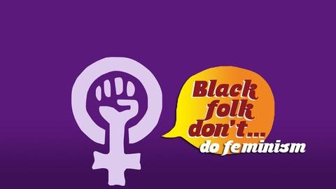 S3 E4: Do Feminism