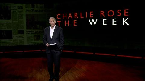 Charlie Rose The Week -- April 15, 2016