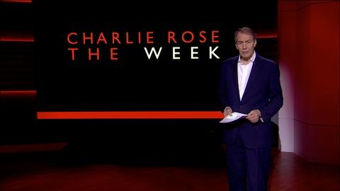 Charlie Rose The Week -- May 6, 2016