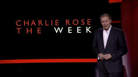 Charlie Rose The Week -- May 13, 2016