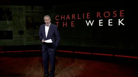 Charlie Rose The Week -- May 27, 2016