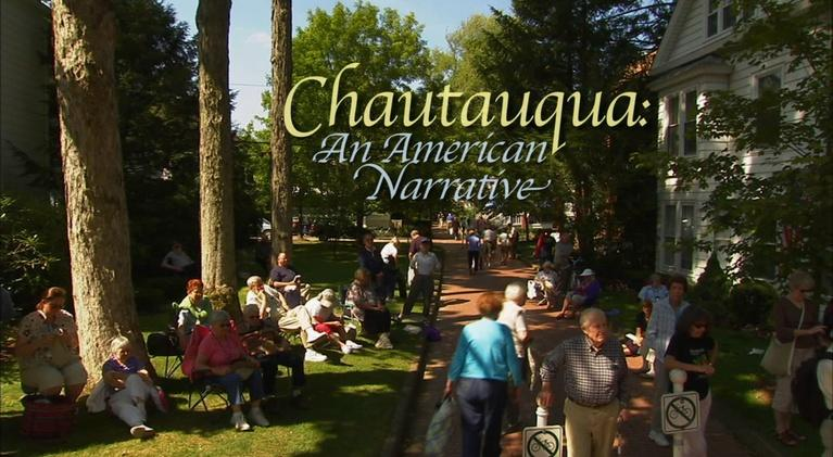 Chautauqua - An American Narrative: Chautauqua: An American Narrative