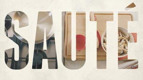 A Chef's Life -- S4: How to Sauté