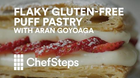 ChefSteps -- Gluten Free Puff Pastry