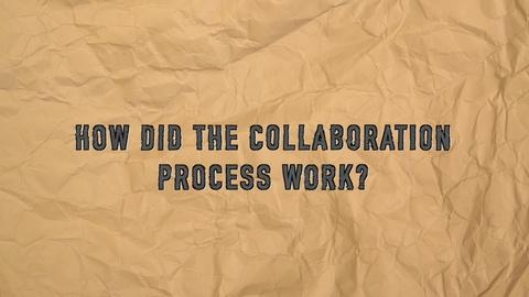 Q & A: Collaboration Process