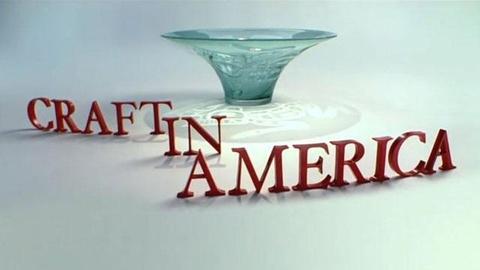 Craft in America -- Craft in America Series Preview