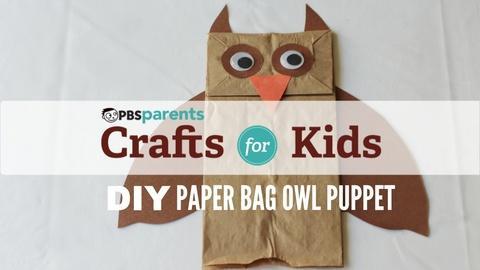 Crafts for Kids -- Paper Bag Puppet: Owl