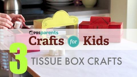 Crafts for Kids -- Tissue Box Projects
