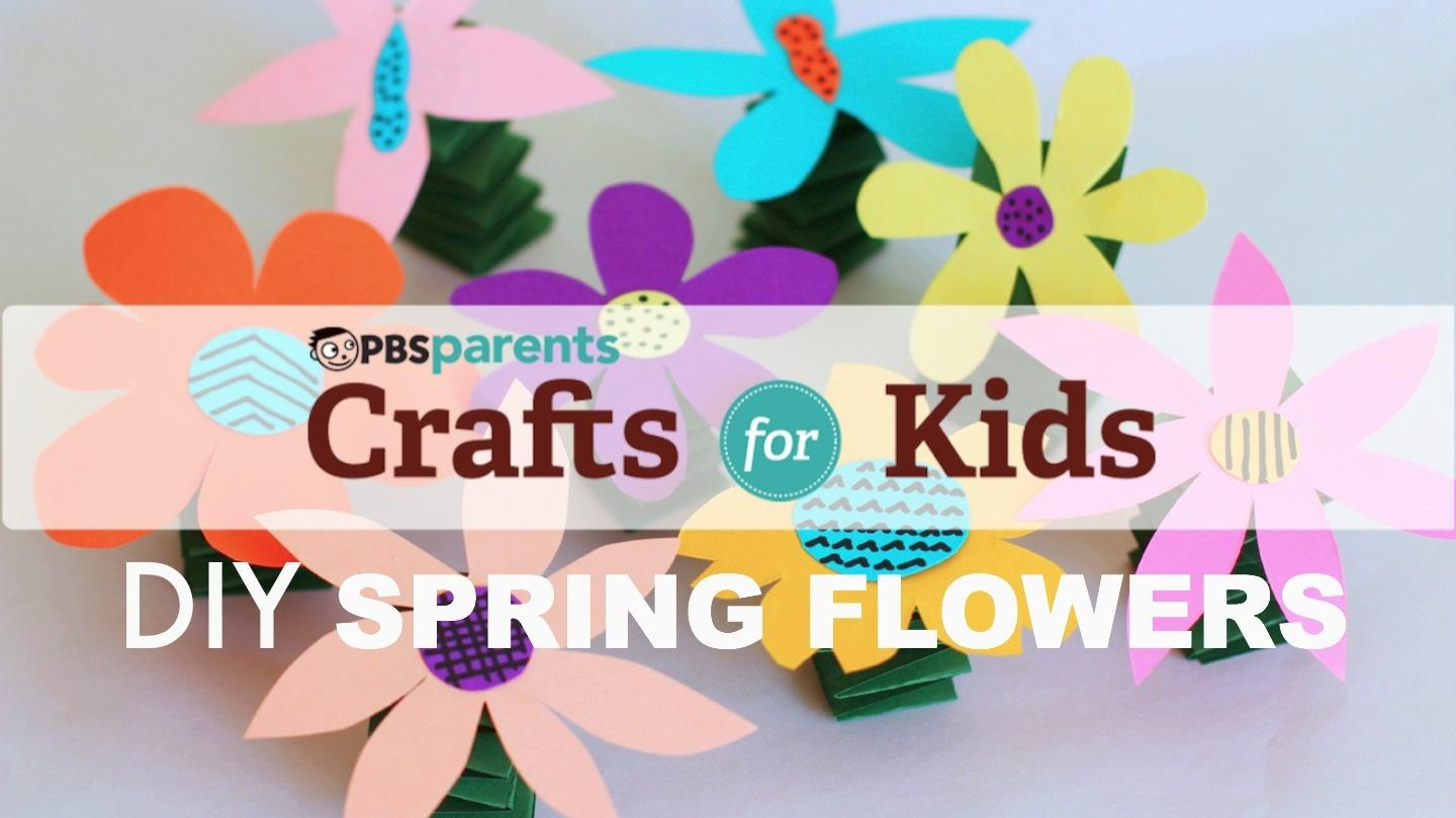 Spring Y Flowers Season 1 Episode 36 Crafts For Kids Pbs