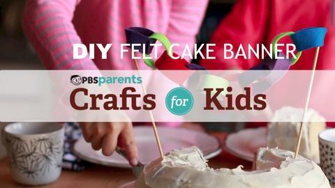 Crafts for Kids -- DIY Felt Cake Banner