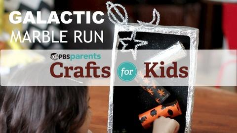 Crafts for Kids -- Galactic Marble Run