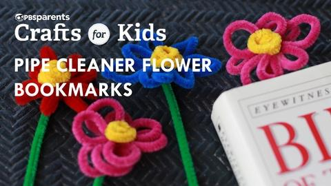 Crafts for Kids -- Pipe Cleaner Flower Bookmarks