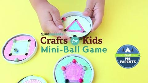Crafts for Kids -- Mini Ball Game