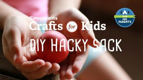 Crafts for Kids -- DIY Hacky Sack