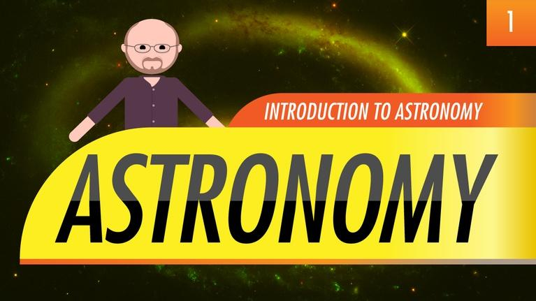 Crash Course Astronomy: Introduction to Astronomy: Crash Course Astronomy #1