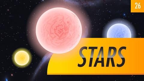 Crash Course Astronomy -- Stars: Crash Course Astronomy #26