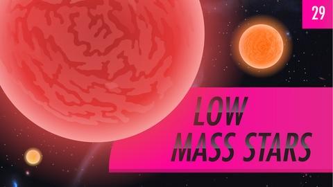 Crash Course Astronomy -- Low Mass Stars: Crash Course Astronomy #29