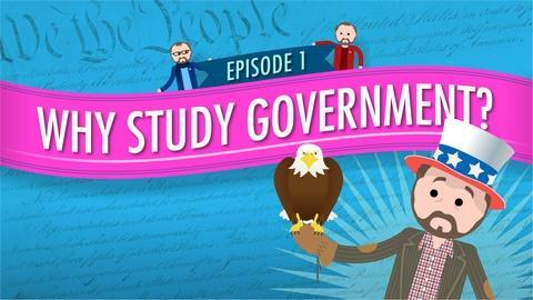 Crash Course Government and Politics -- Introduction: Crash Course U.S. Government and Politics #1