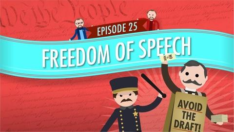 Crash Course Government and Politics -- Freedom of Speech: Crash Course Government #25