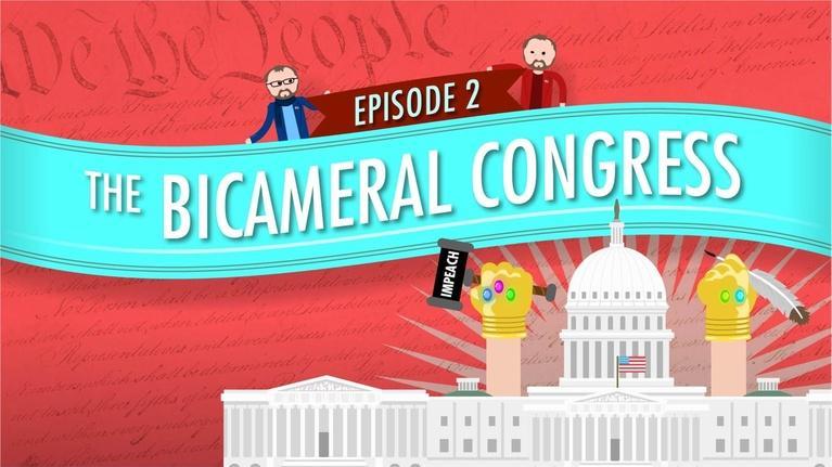 Crash Course Government and Politics: Bicameral Congress: Crash Course Government #2
